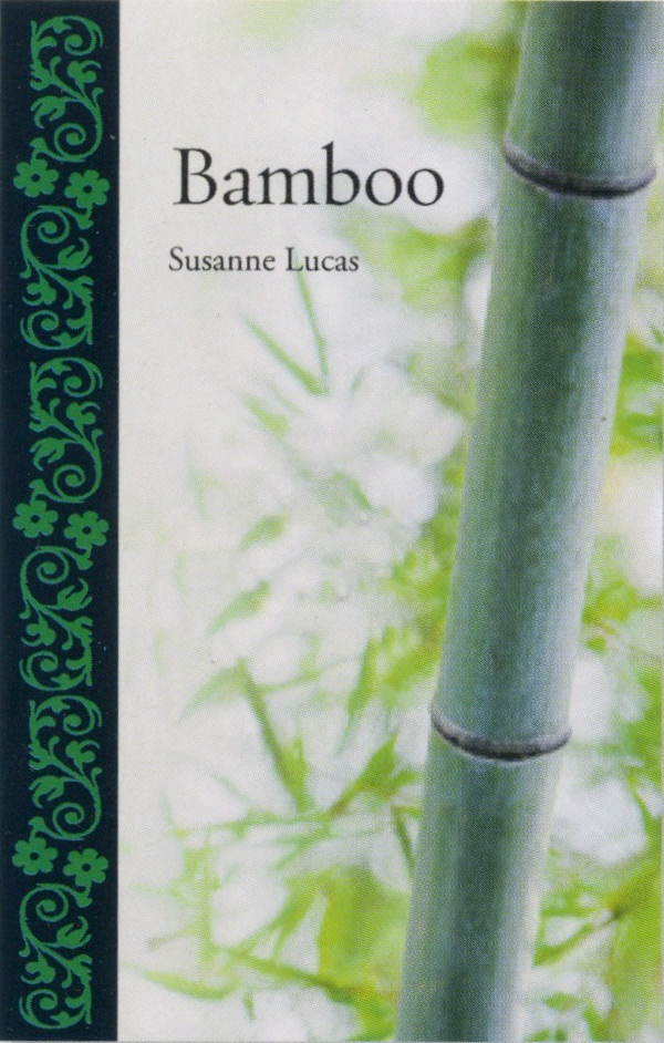 Bamboo by Susanne Lucas